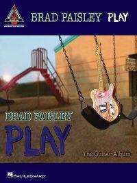 Brad Paisley: Play: The Guitar Album