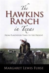 Hawkins Ranch in Texas