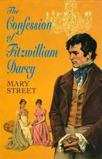 Confession of Fitzwilliam Darcy