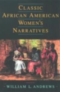 Classic African American Women's Narratives