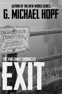 Exit: The Van Zandt Chronicles