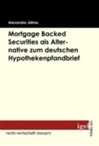 Mortgage Backed Securities als Alternative zum deutschen Hypothekenpfandbrief