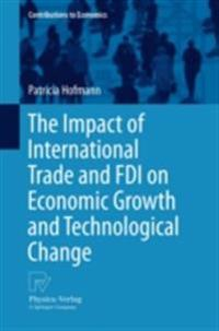 Impact of International Trade and FDI on Economic Growth and Technological Change