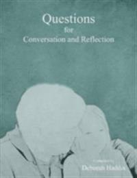 Questions for Conversation and Reflection