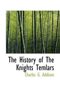 The History of the Knights Temlars