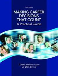 Making Career Decisions That Count: A Practical Guide Plus Mylab Student Success Without Pearson Etext -- Access Card Package