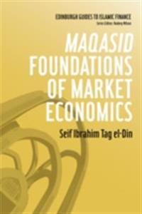 Maqasid Foundations of Market Economics