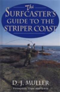 Surfcaster's Guide to the Striper Coast