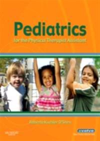 Pediatrics for the Physical Therapist Assistant - E-Book