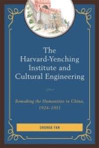 Harvard-Yenching Institute and Cultural Engineering