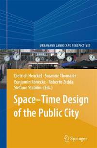 Space–time Design of the Public City
