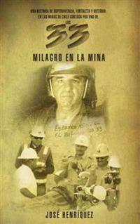 Milagro en la Mina / Miracle in the Mine