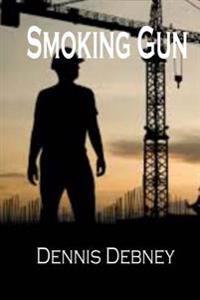 Smoking Gun: Book One in the Adam Cartwright Trilogy