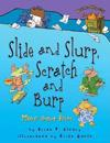 Slide and Slurp, Scratch and Burp: More about Verbs