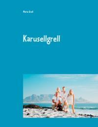 Familjen Grell goes Southafrican : Karusellgrell