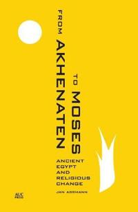 From Akhenaten to Moses