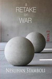 A Retake on War: Ruya 2