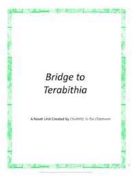 Bridge to Terabithia: A Novel Unit by Creativity in the Classroom