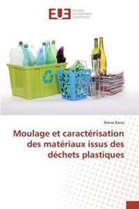 Moulage Et Caracterisation Des Materiaux Issus Des Dechets Plastiques