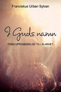 I Guds Namn