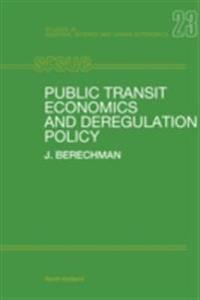 Public Transit Economics and Deregulation Policy