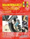 Motorcycle Maintenance Techbook: Servicing and Minor Repairs for All Motorcycles and Scooters