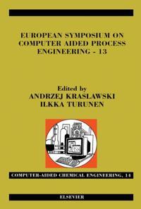 European Symposium on Computer Aided Process Engineering - 13
