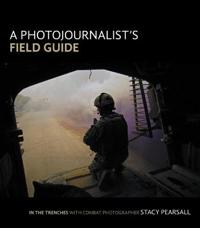 Photojournalist's Field Guide