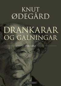 Drankarar og galningar - Knut Ødegård | Inprintwriters.org
