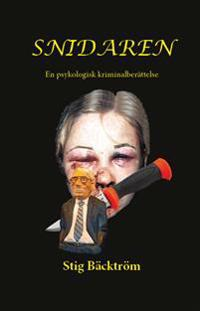 Snidaren : en psykologisk kriminalroman