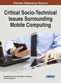 Critical Socio-Technical Issues Surrounding Mobile Computing