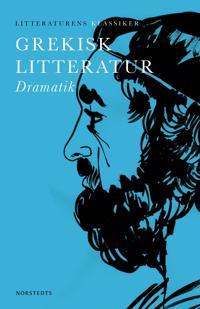 Grekisk litteratur : Dramatik