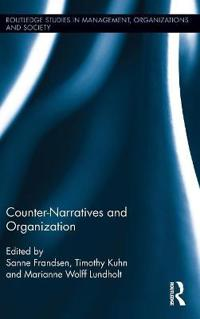 Counter-Narratives and Organization