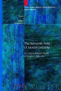 Semantic Field of Modal Certainty