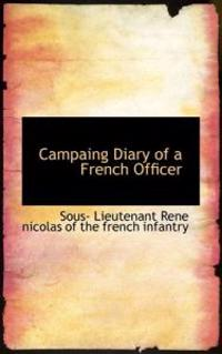 Campaing Diary of a French Officer