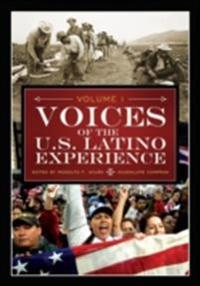 Voices of the U.S. Latino Experience [3 volumes]