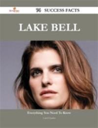 Lake Bell 74 Success Facts - Everything you need to know about Lake Bell