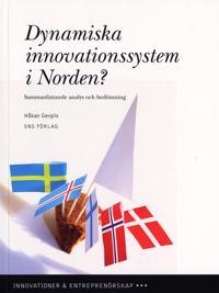 Dynamiska innovationssystem i Norden? : sammanfattande analys och bedömning