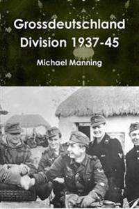 Grossdeutschland Division 1937-45