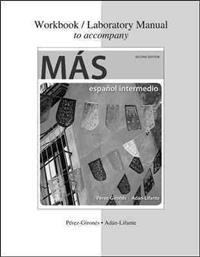 Workbook/Laboratory Manual to Accompany MÁs