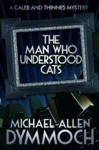 Man Who Understood Cats