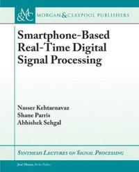 Smartphone-Based Real-Time Digital Signal Processing