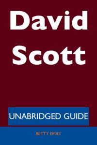 David Scott - Unabridged Guide