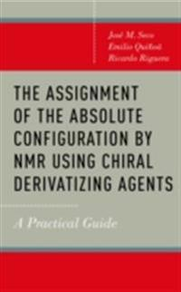 Assignment of the Absolute Configuration by NMR Using Chiral Derivatizing Agents