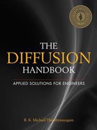Diffusion Handbook: Applied Solutions for Engineers