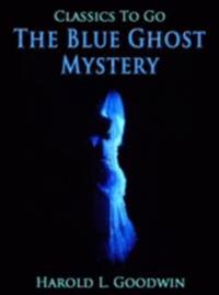 Blue Ghost Mystery