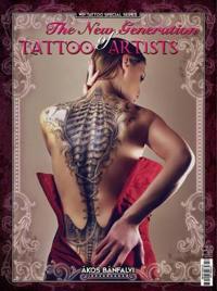 The New Generation of Tattoo Artists