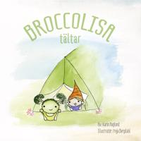BroccoLisa tältar