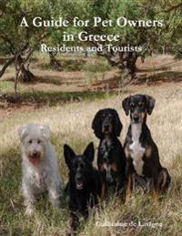 Guide for Pet Owners in Greece - Residents and Tourists
