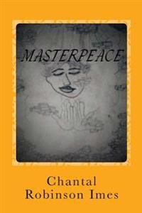Masterpeace: Peace That Surpasses All Understanding